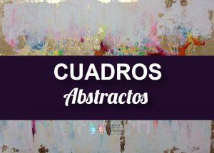 Cuadros Abstractos: Diseños Elegantes, CuadrosModernos y Originales
